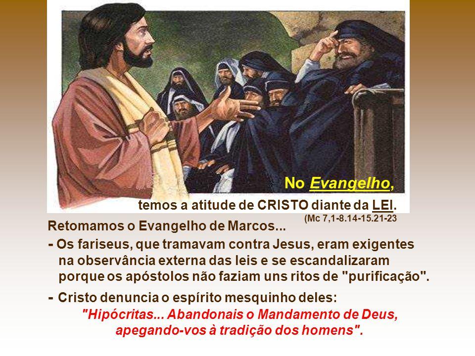 Retomamos o Evangelho de Marcos...