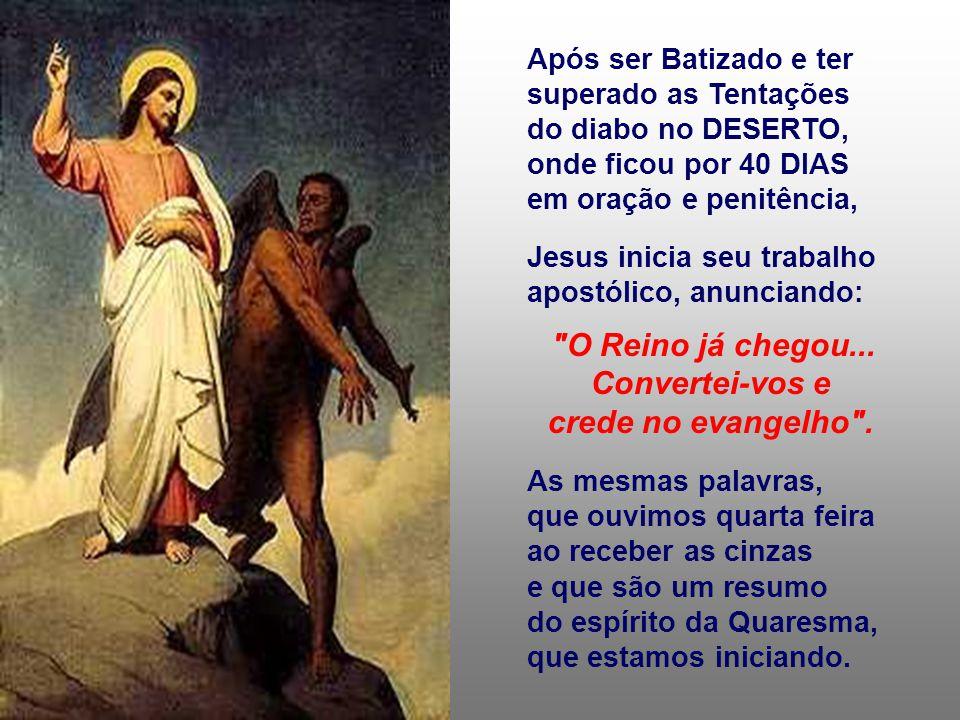 Jesus confrontou-se durante toda a vida, com duas propostas: viver fiel aos projetos do Pai ou frustrar os planos de Deus.