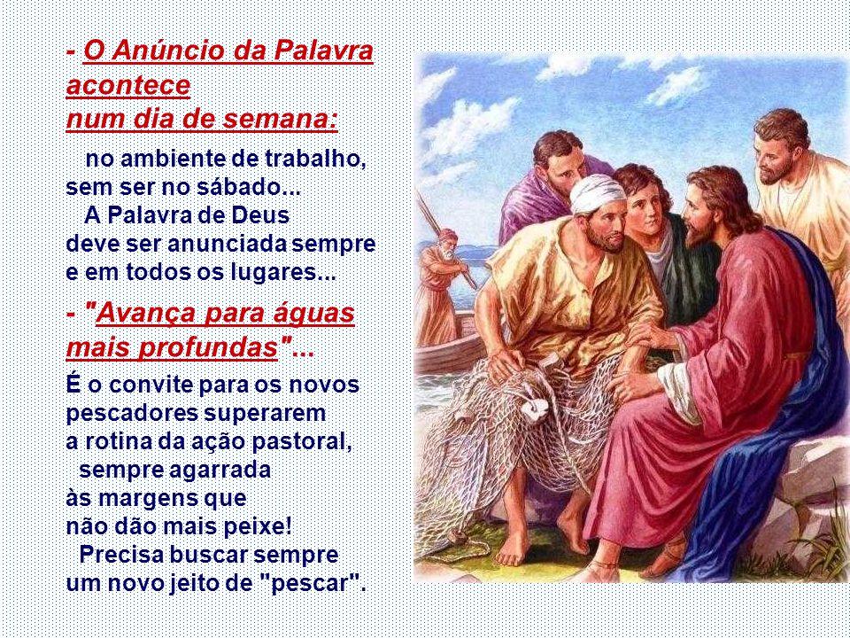 - É ACEITAR a missão que Jesus propõe: Ser pescador de gente: Significa continuar a obra libertadora de Jesus. - É DEIXAR tudo e seguir Jesus. A gener