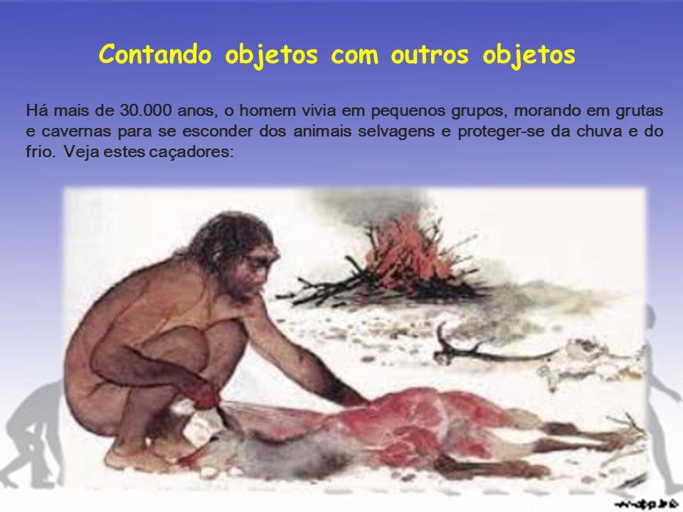 Para registar os animais mortos numa caçada, eles limitavam-se a fazer marcas numa vara.