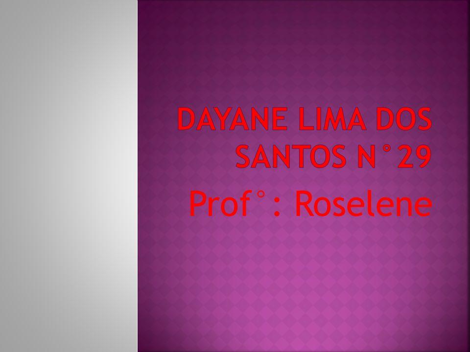 Prof°: Roselene
