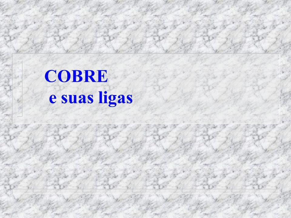 COBRE e suas ligas