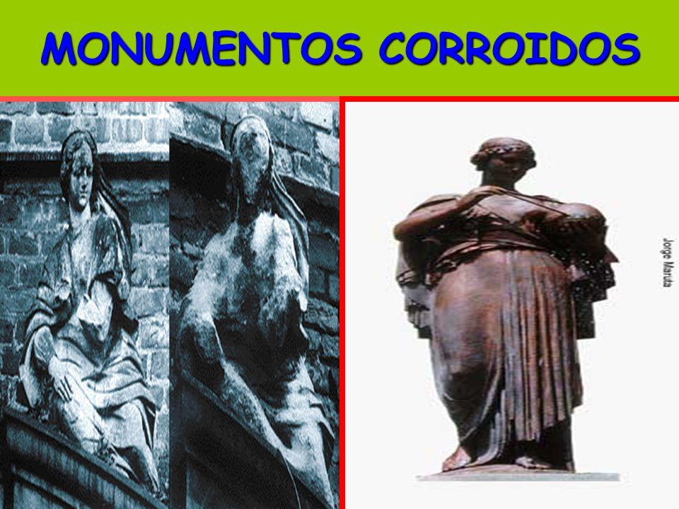 MONUMENTOS CORROIDOS