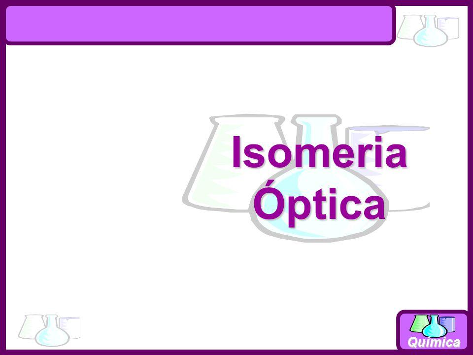 Química IsomeriaÓptica