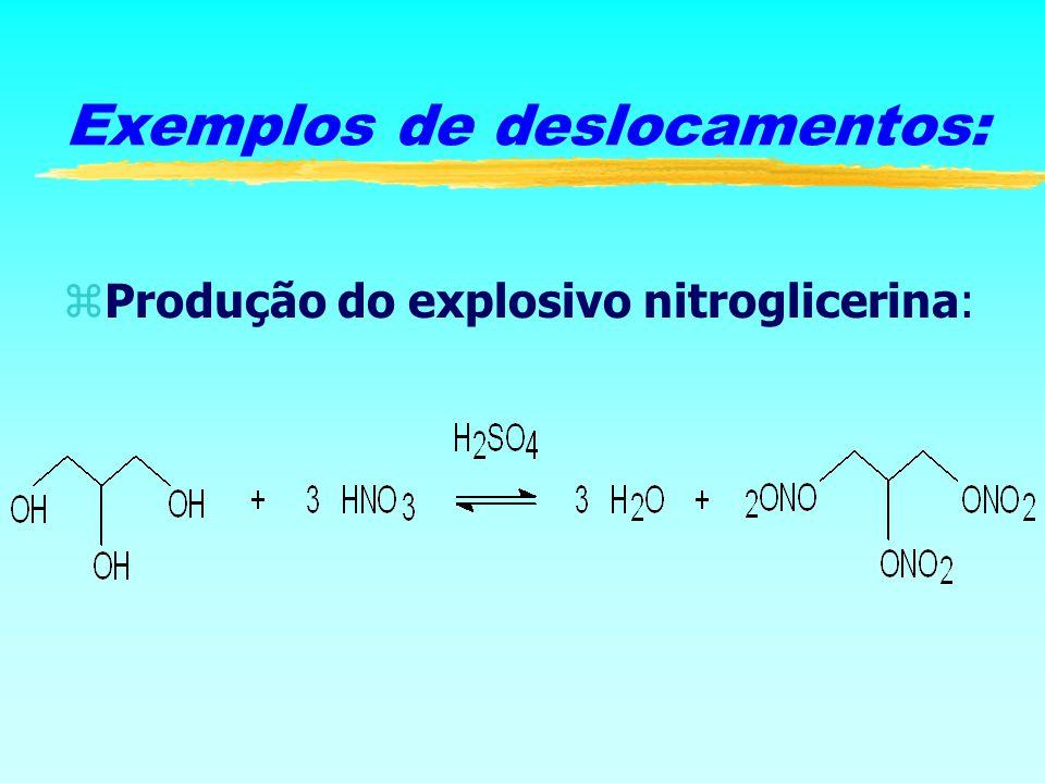 zProdução do explosivo nitroglicerina: Exemplos de deslocamentos: