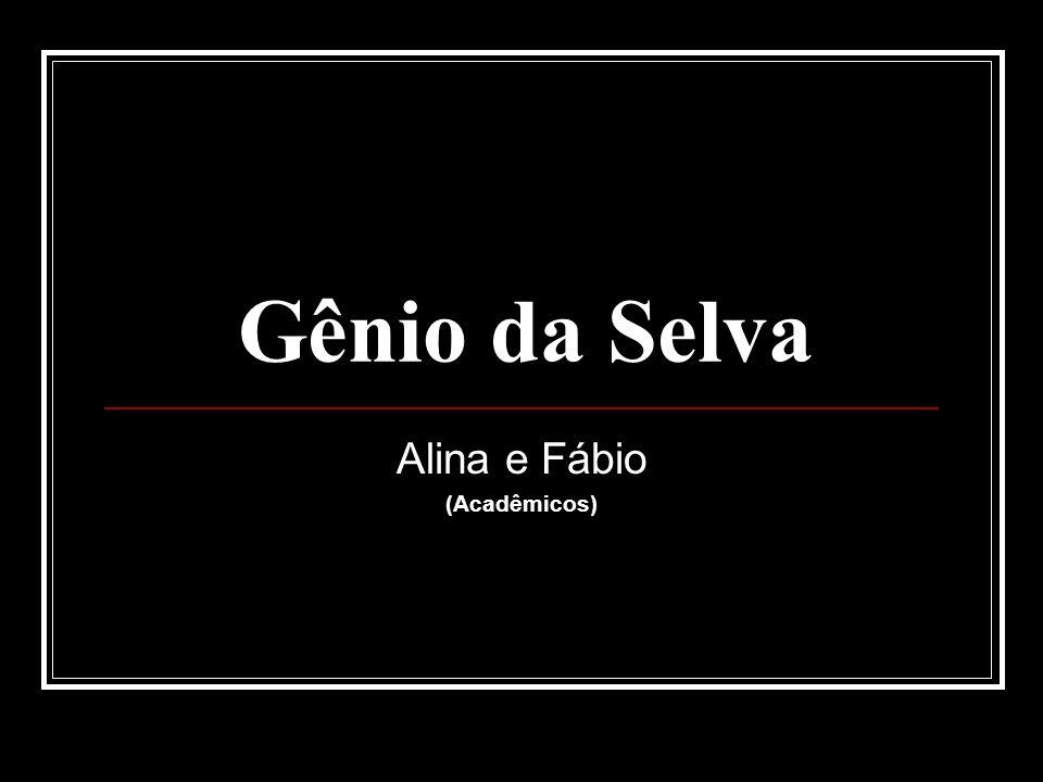 Gênio da Selva Alina e Fábio (Acadêmicos)