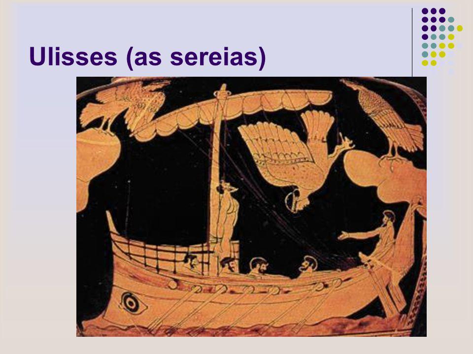 Ulisses (as sereias)