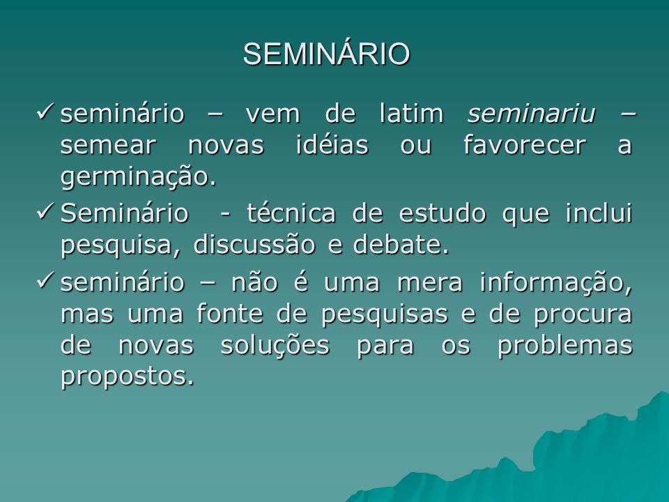 SEMINÁRIO – apresentação – cont.2.