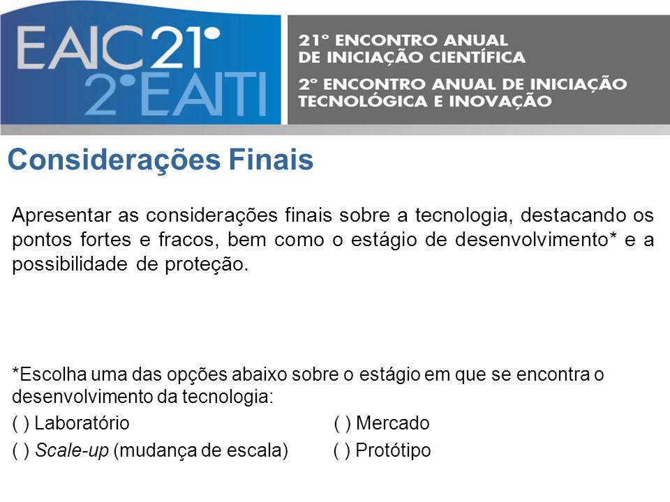 Contato Contato do NIT ou Agência de Inovação (nome, fone e e-mail).