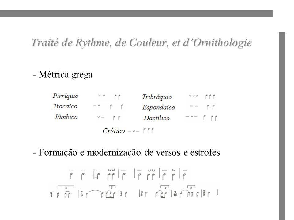 Traité de Rythme, de Couleur, et dOrnithologie - Métrica grega - Formação e modernização de versos e estrofes