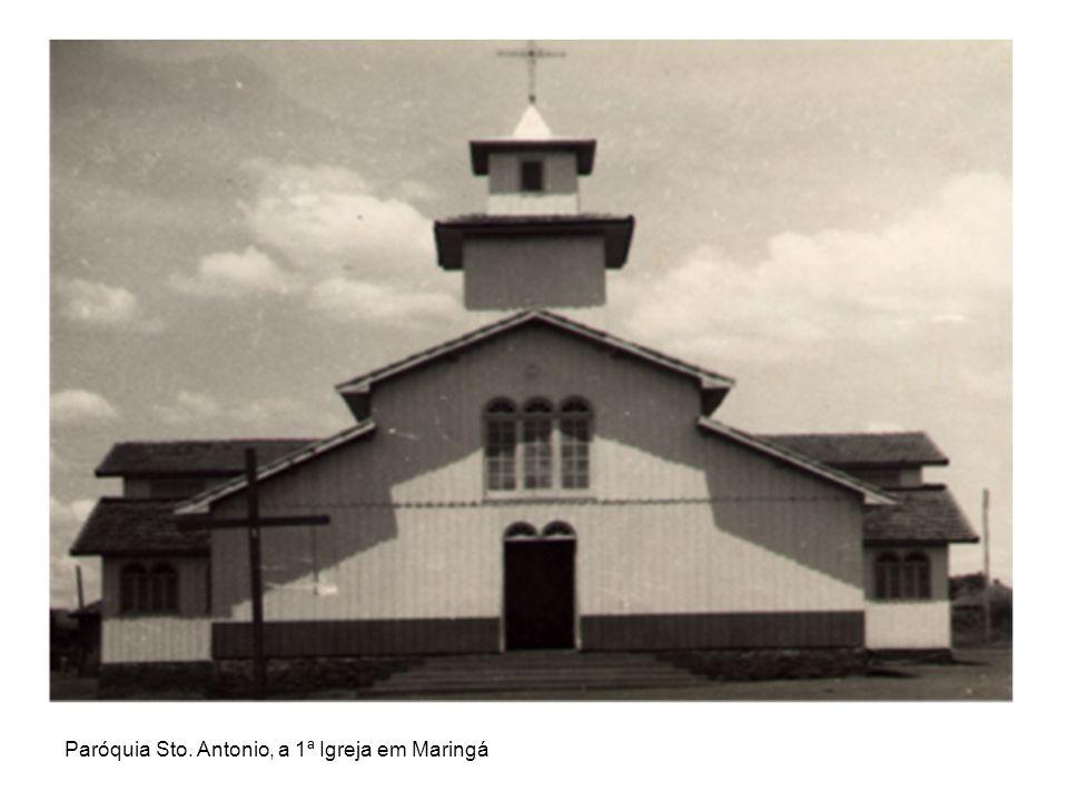 Paróquia Sto. Antonio, a 1ª Igreja em Maringá