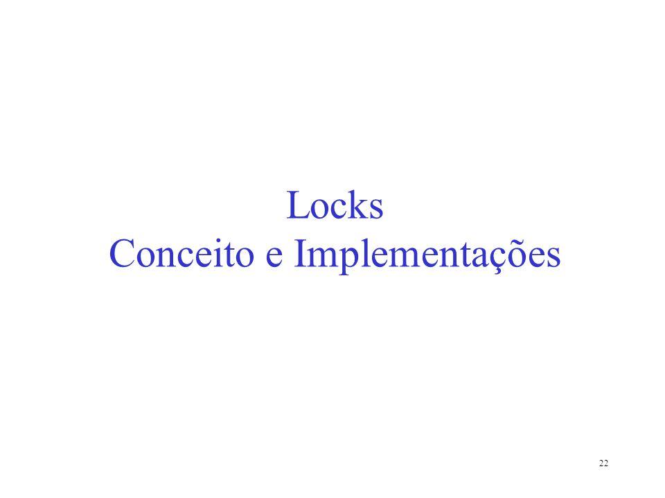 22 Locks Conceito e Implementações