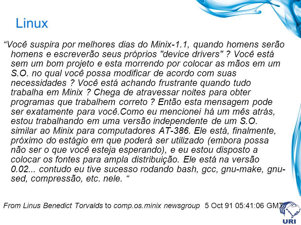 Linux Você suspira por melhores dias do Minix-1.1, quando homens serão homens e escreverão seus próprios