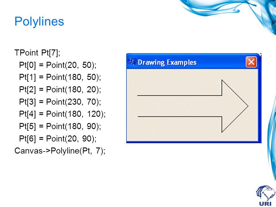 Polylines TPoint Pt[7]; Pt[0] = Point(20, 50); Pt[1] = Point(180, 50); Pt[2] = Point(180, 20); Pt[3] = Point(230, 70); Pt[4] = Point(180, 120); Pt[5] = Point(180, 90); Pt[6] = Point(20, 90); Canvas->Polyline(Pt, 7);