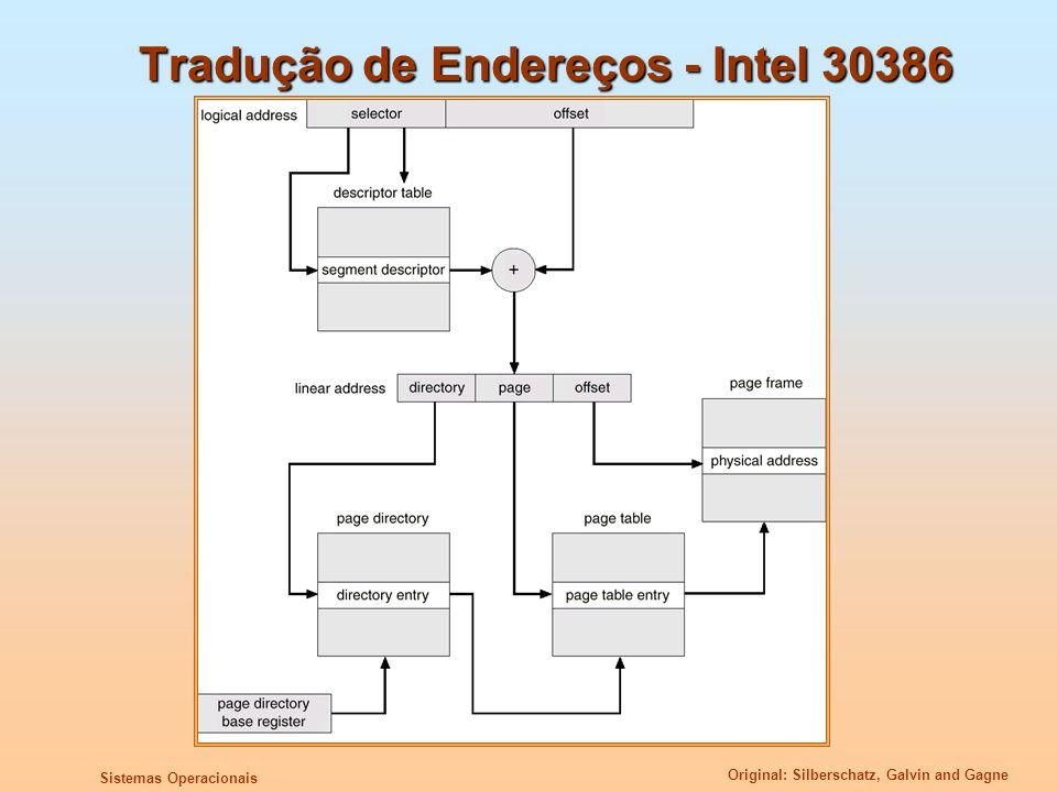 Original: Silberschatz, Galvin and Gagne Sistemas Operacionais Tradução de Endereços - Intel 30386