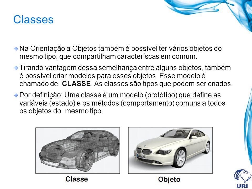 Classes Na Orientação a Objetos também é possível ter vários objetos do mesmo tipo, que compartilham caracteríscas em comum.