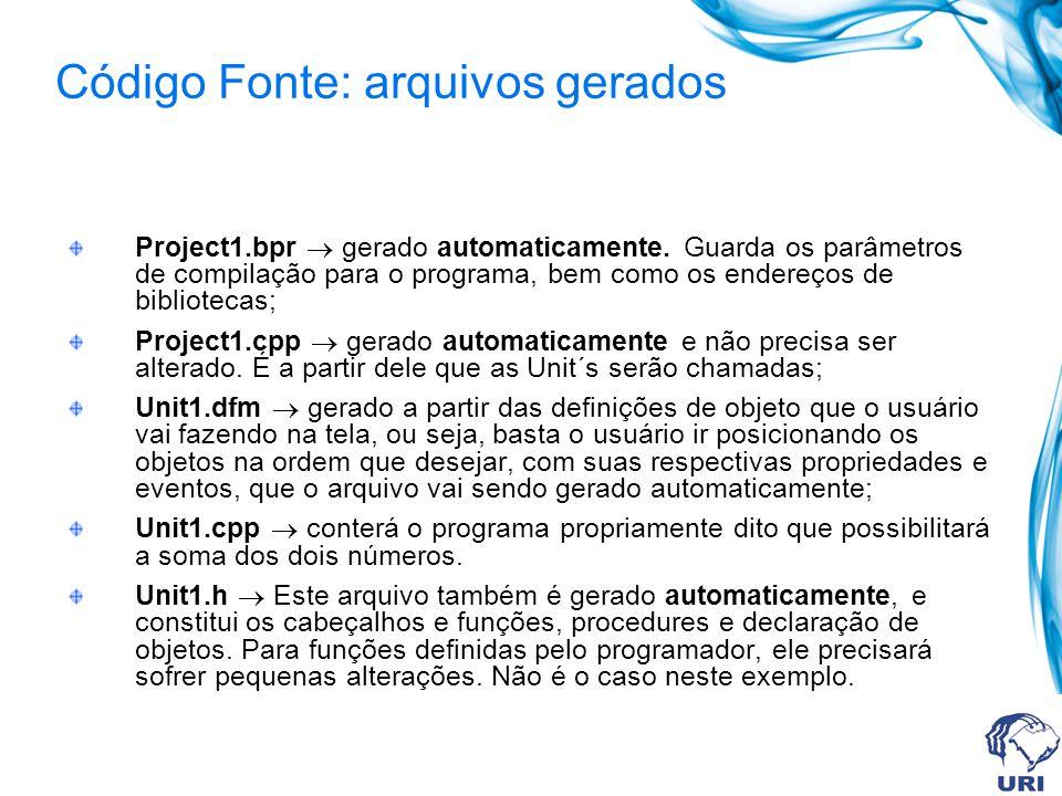 Código Fonte: arquivos gerados Project1.bpr gerado automaticamente. Guarda os parâmetros de compilação para o programa, bem como os endereços de bibli
