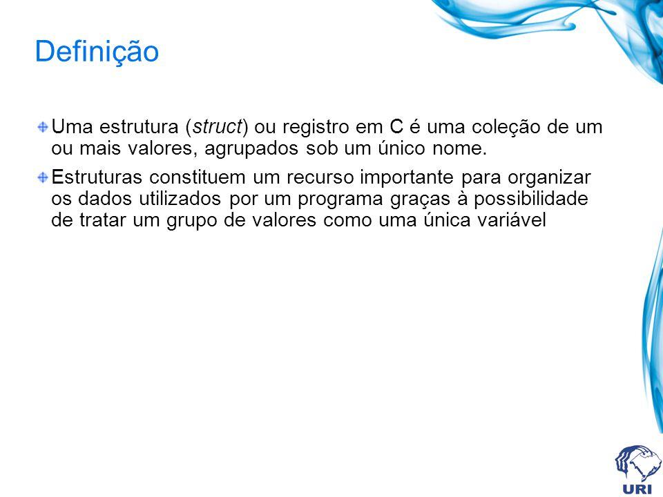 Exemplo de uso struct ponto { int x; int y; }; struct funcionario { int registro; char nome[30]; char depto[5]; float salario; };