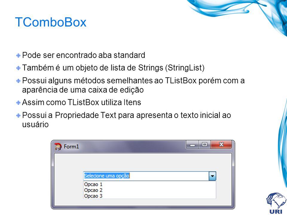 Pode ser encontrado aba standard Também é um objeto de lista de Strings (StringList) Possui alguns métodos semelhantes ao TListBox porém com a aparência de uma caixa de edição Assim como TListBox utiliza Itens Possui a Propriedade Text para apresenta o texto inicial ao usuário
