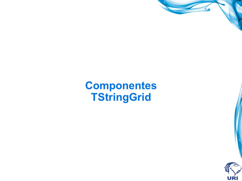 Componentes TStringGrid
