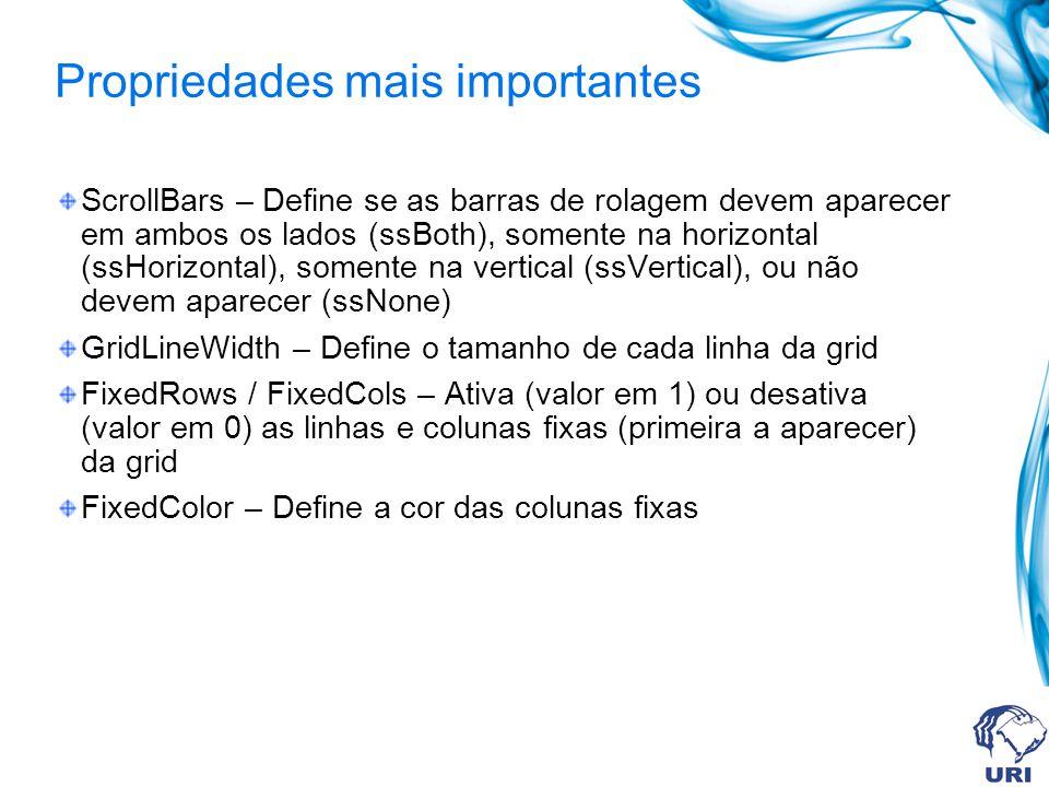 Propriedades mais importantes ScrollBars – Define se as barras de rolagem devem aparecer em ambos os lados (ssBoth), somente na horizontal (ssHorizont