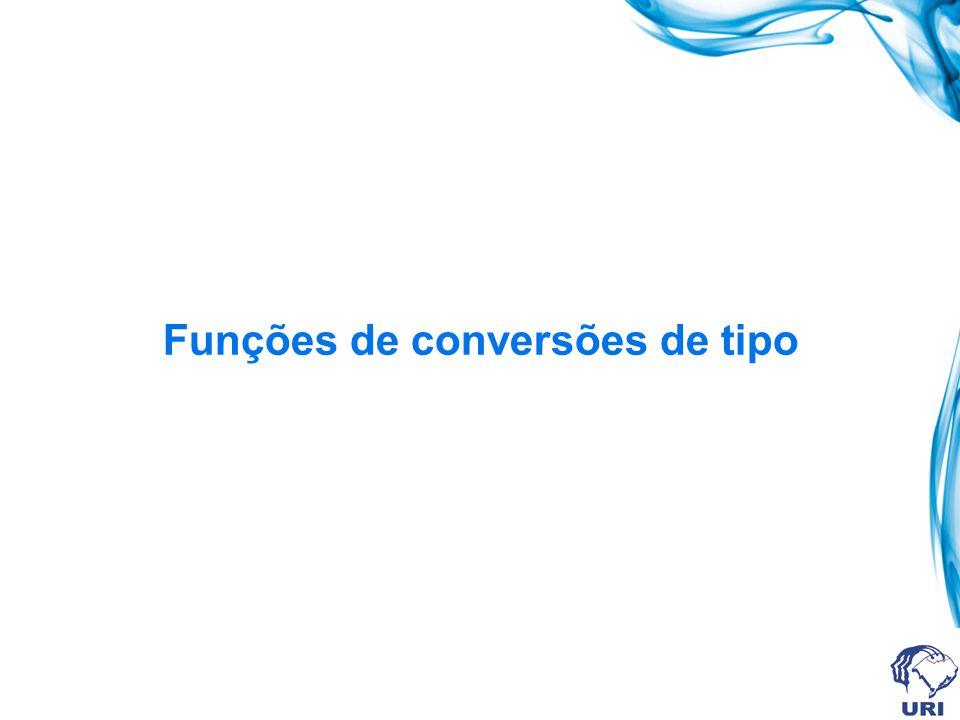 Funções de conversões de tipo