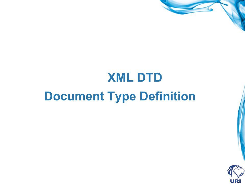 Associação de XML com DTD Digitar após esta linha a seguinte declaração: Em que: !DOCTYPE vincula o DTD a um documento elemento_raiz será o nome do elemento principal do documento XML nome_arquivo é o nome do arquivo que contém o DTD