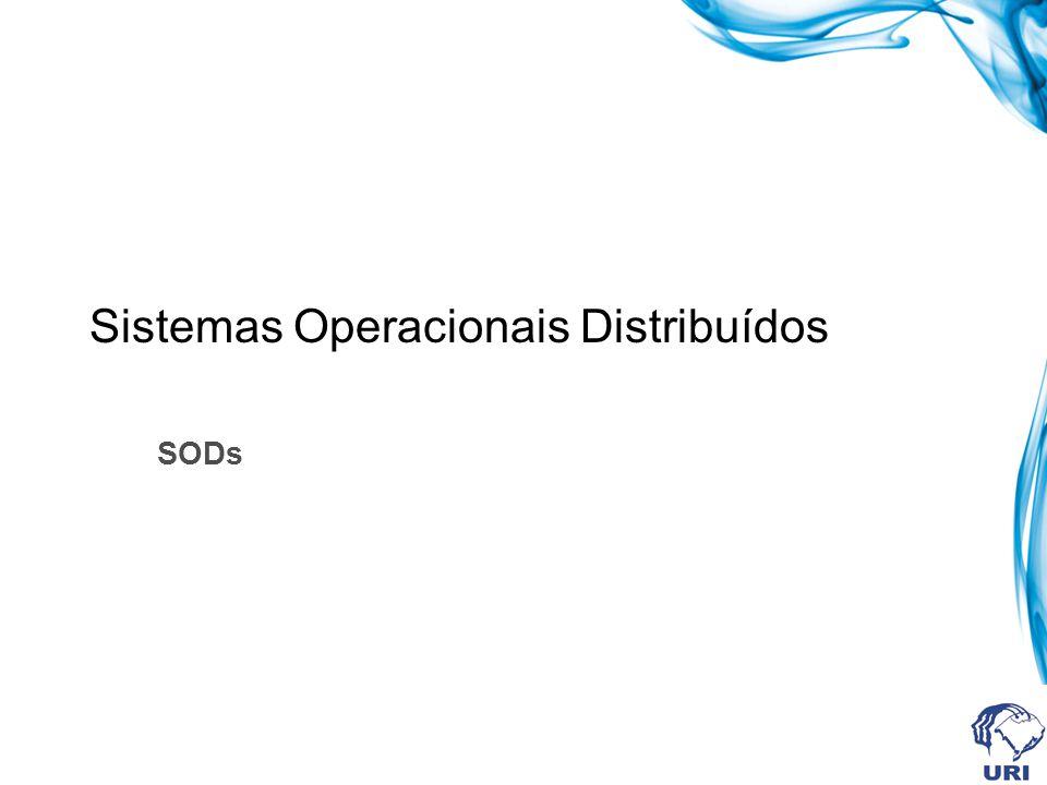 Sistemas Operacionais Distribuídos SODs