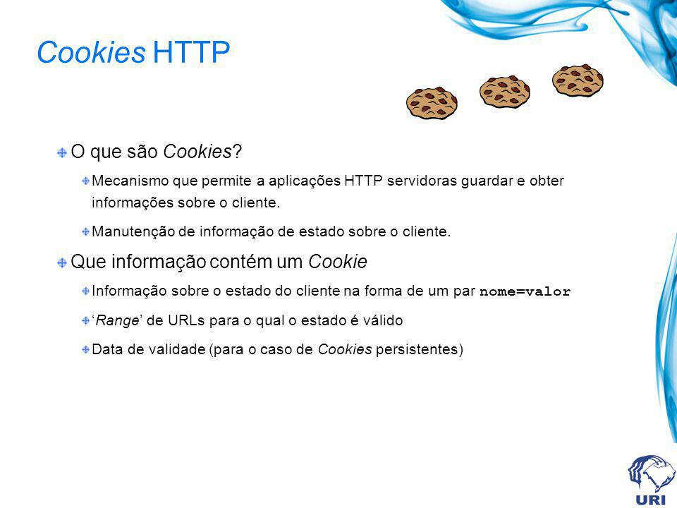 Cookies HTTP O que são Cookies.