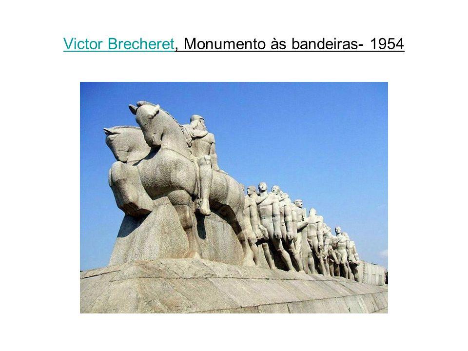 Victor BrecheretVictor Brecheret, Monumento às bandeiras- 1954