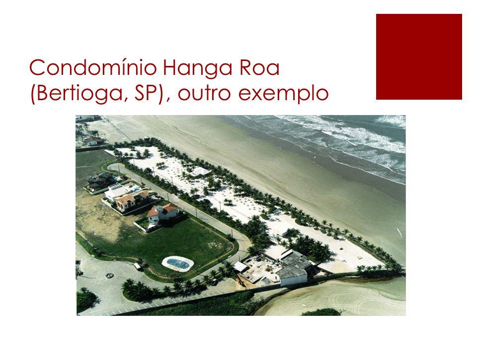 Condomínio Hanga Roa (Bertioga, SP), outro exemplo