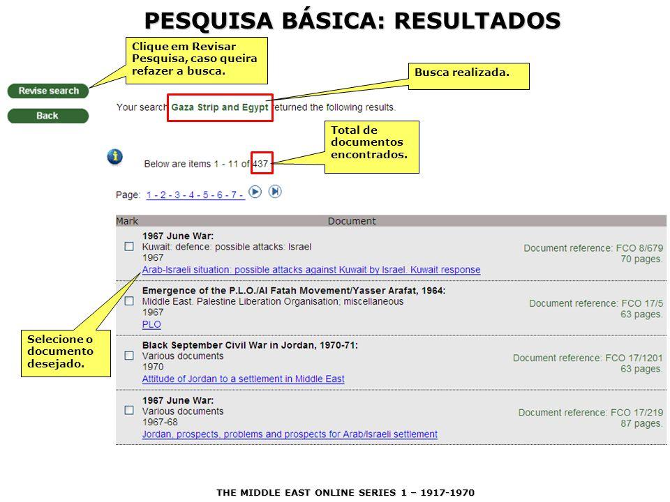 PESQUISA BÁSICA: RESULTADOS Converse com a bibliotecária de referência a esse respeito.