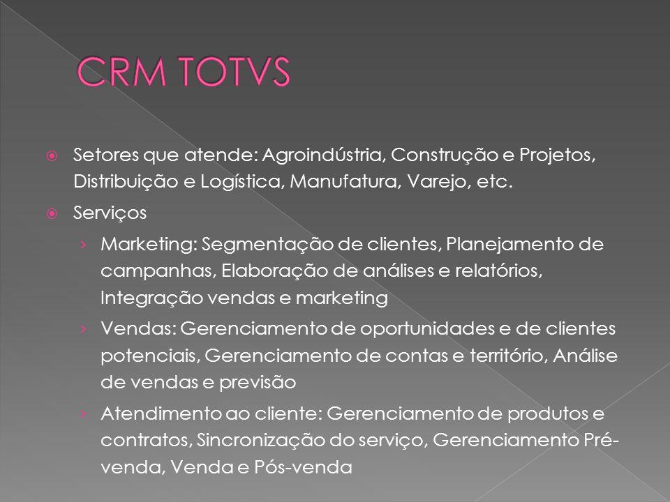 Setores que atende: Agroindústria, Construção e Projetos, Distribuição e Logística, Manufatura, Varejo, etc.