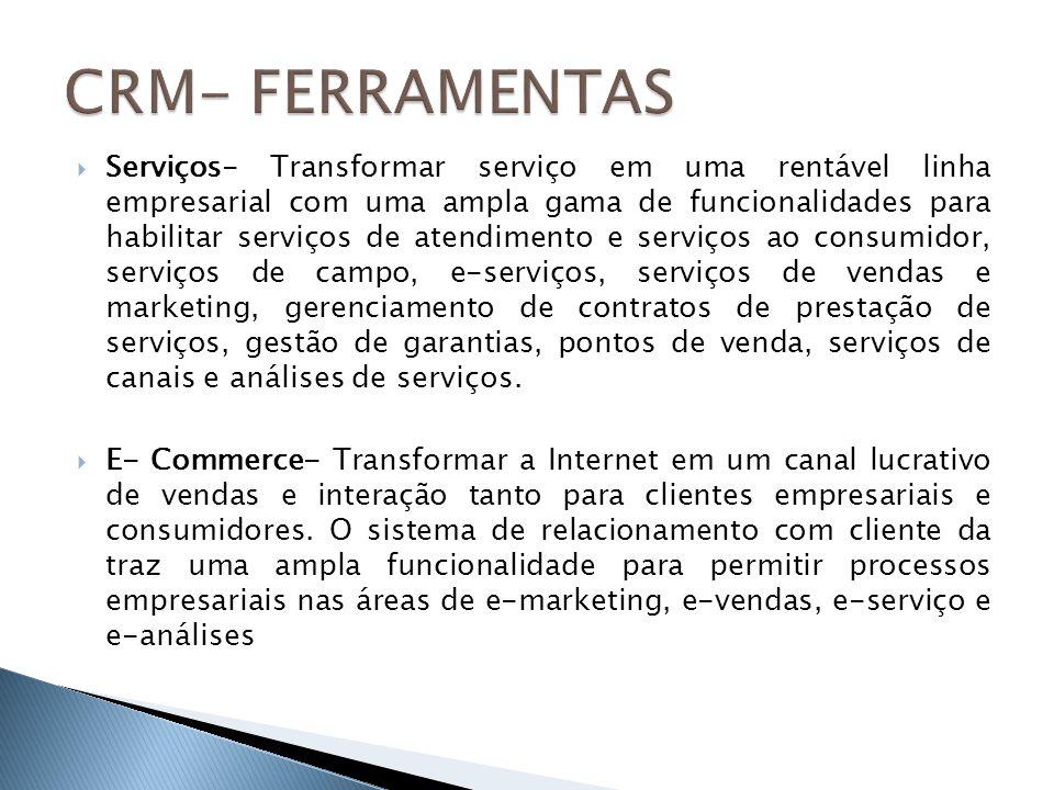 Serviços- Transformar serviço em uma rentável linha empresarial com uma ampla gama de funcionalidades para habilitar serviços de atendimento e serviço