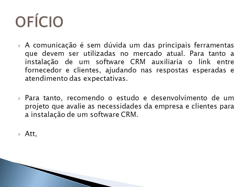 A comunicação é sem dúvida um das principais ferramentas que devem ser utilizadas no mercado atual. Para tanto a instalação de um software CRM auxilia