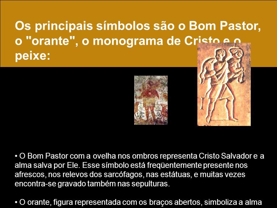 Os principais símbolos são o Bom Pastor, o