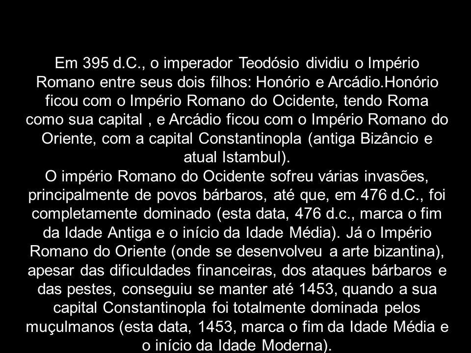 Em 395 d.C., o imperador Teodósio dividiu o Império Romano entre seus dois filhos: Honório e Arcádio.Honório ficou com o Império Romano do Ocidente, t