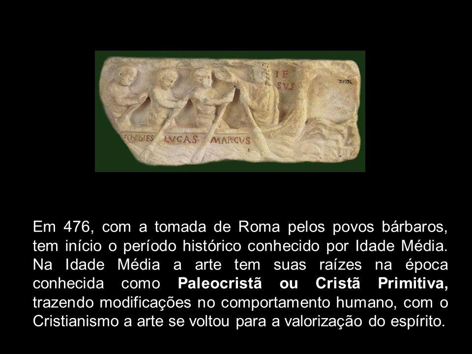 Em 476, com a tomada de Roma pelos povos bárbaros, tem início o período histórico conhecido por Idade Média. Na Idade Média a arte tem suas raízes na