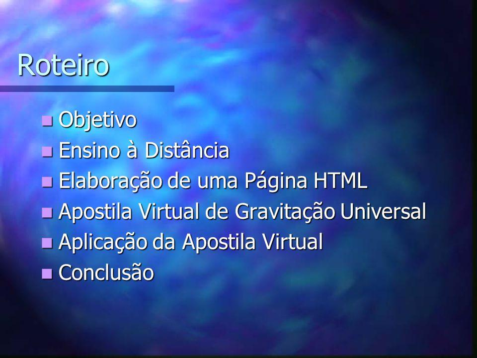 O Uso do HTML Esta linguagem possui uma forma bem simples de manipulação, utilizando as chamadas tags (etiquetas).