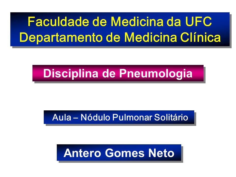 Nódulo Pulmonar Solitário - NPS Caso clínico: Paciente do sexo masc., 58 anos, ex-fumante, assintomática.