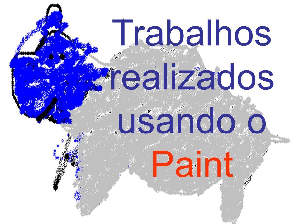 Trabalhos realizados usando o Paint
