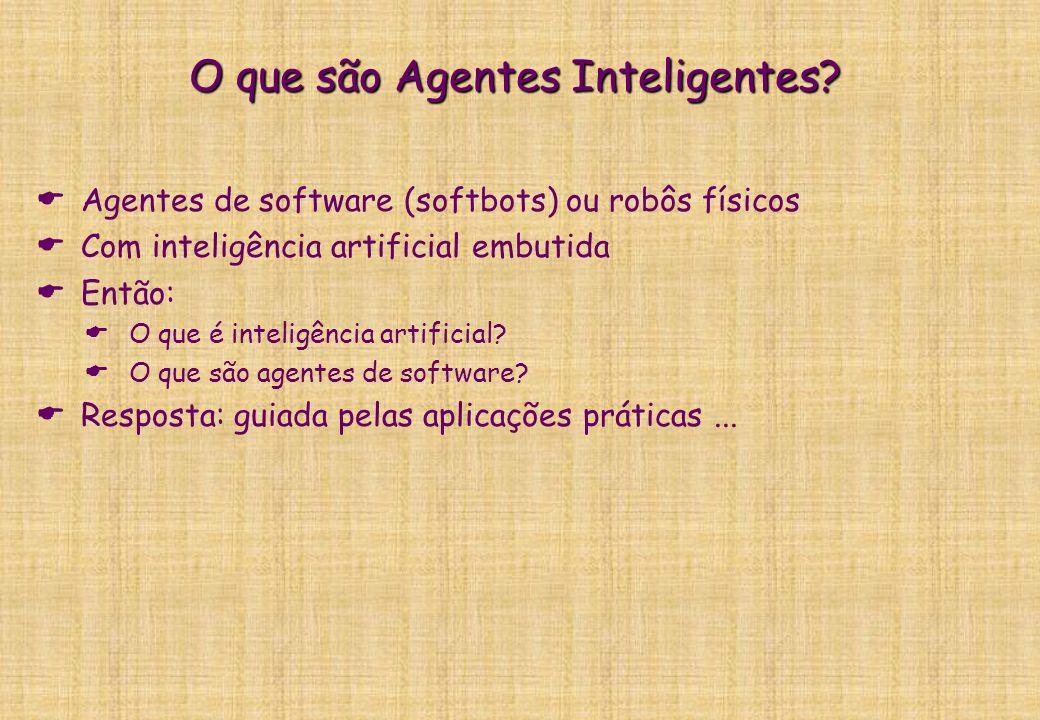 Agentes Inteligentes Geber Ramalho Jacques Robin CIn-UFPE