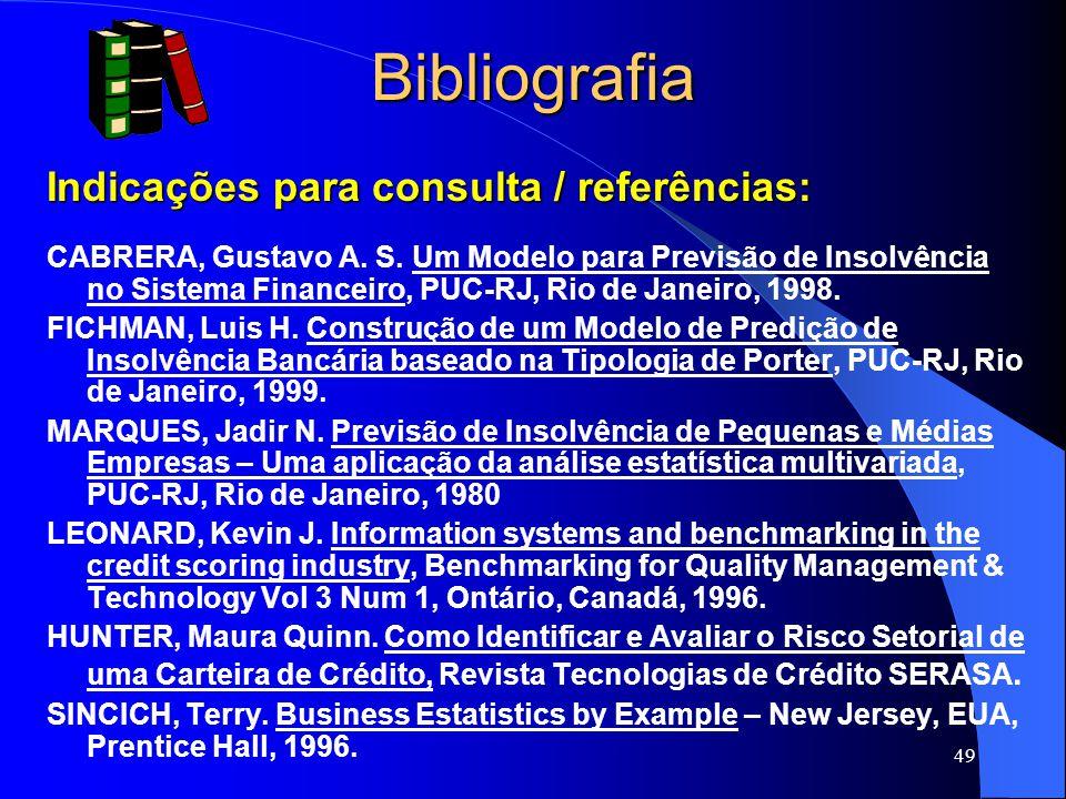 49 Bibliografia Indicações para consulta / referências: CABRERA, Gustavo A.