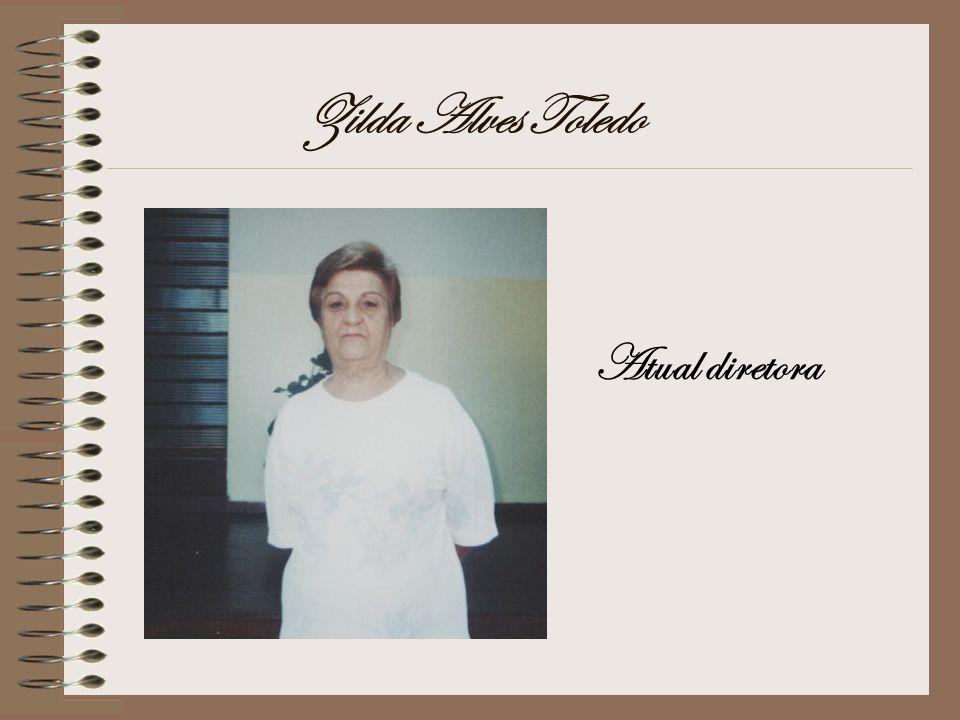 Zilda Alves Toledo Atual diretora