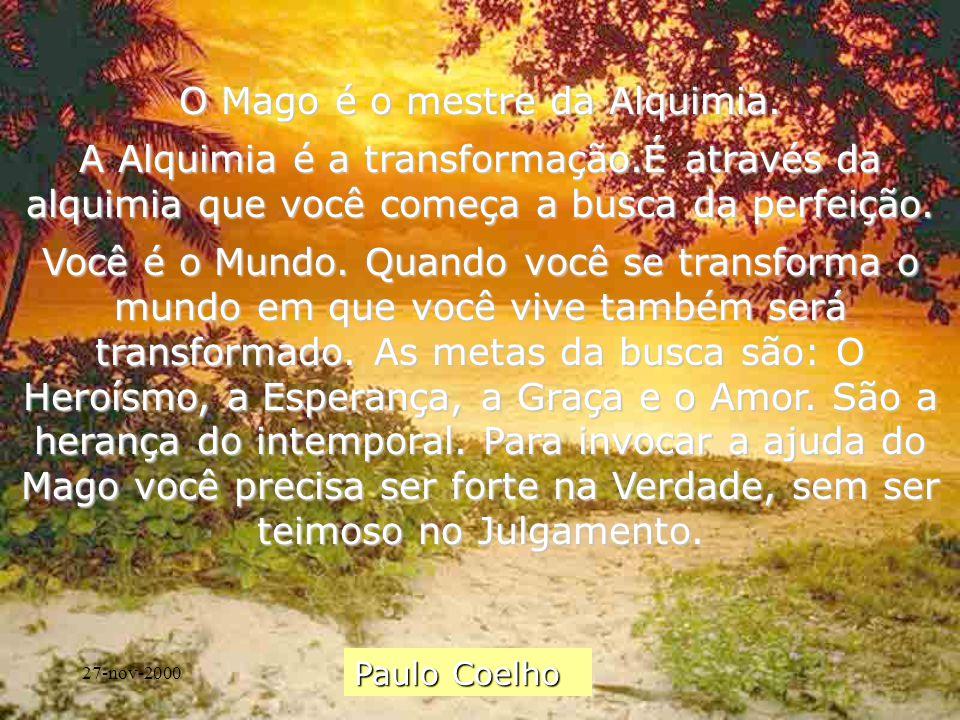 27-nov-2000Carinho - Adilson O Mago é o mestre da Alquimia.