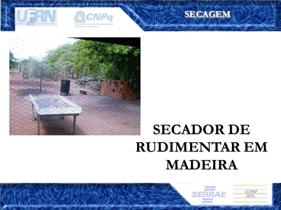 SECADOR DE RUDIMENTAR EM MADEIRA SECAGEMSECAGEM