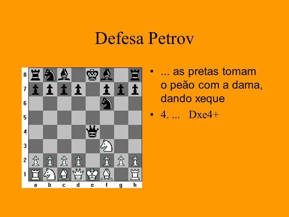 Defesa Petrov... as pretas tomam o peão com a dama, dando xeque 4.... Dxe4+