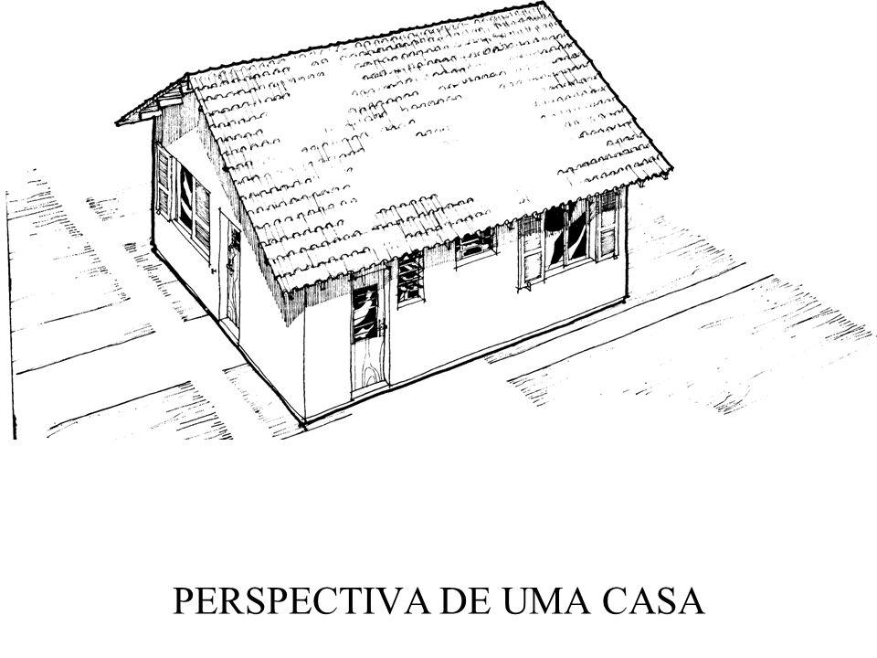 PERSPECTIVA DE UMA CASA