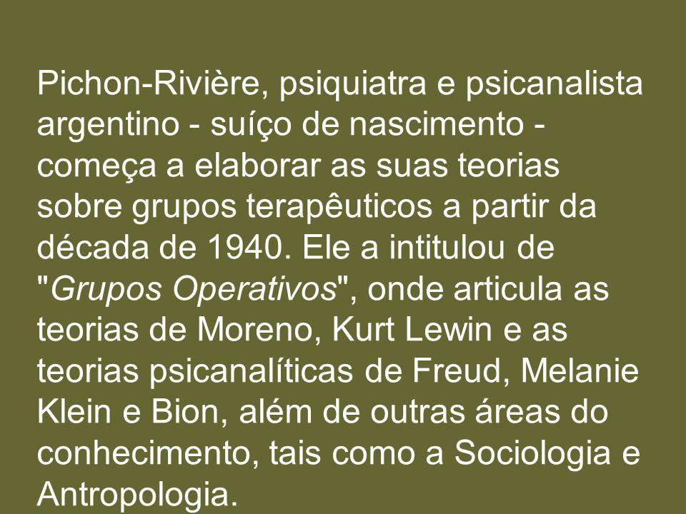 Pichon-Rivière, psiquiatra e psicanalista argentino - suíço de nascimento - começa a elaborar as suas teorias sobre grupos terapêuticos a partir da dé