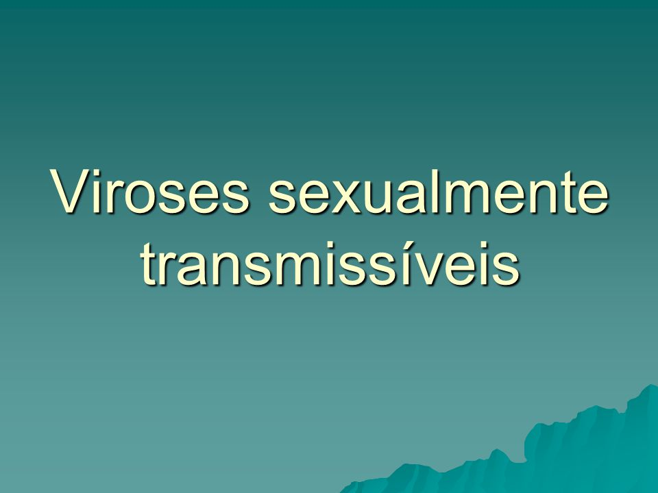 Viroses sexualmente transmissíveis